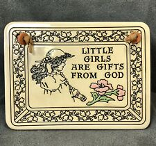 """Trinity Pottery Ceramic Hanging Plaque """"Little Girls Are A Gift From God"""" Flower"""