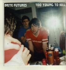 (CW305) Brite Futures, Too Young To Kill - 2011 DJ CD