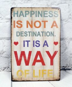 "8x12"" HAPPINESS IS A WAY OF LIFE Vintage Metal Tin Signs Letter Home Wall Plate"