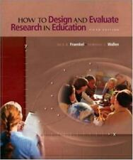 "JACK R.FRAENKEL-NORMAN E.WALLEN ""HOW TO DESIGN & EVALUATE RESEARCH IN EDUCATION"""
