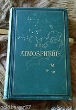 THE ATMOSPHERE - 1873 - CAMILLE FLAMMARION - Translated From The French