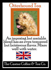 Otterhound Tea