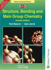 Structure, Bonding & Main Group Chemistry, Revised Edition (Nelson Advanced Sci