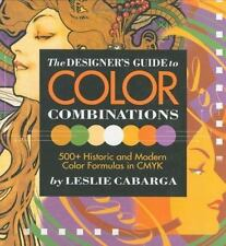 DESIGNERS GUIDE TO COLOR COMBINATIONS By Leslie Cabarga - Hardcover *Excellent*