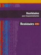 Realidades para Hispanohablantes A/B-1 by Prentice Hall Direct Education...