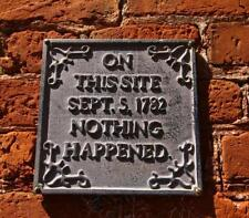 Old Photo.  Funny Sign - ON THIS SITE SEPT 5, 1782 NOTHING HAPPENED