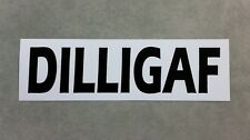 DILLIGAF - Funny Sticker for car or toolbox. Style 1.