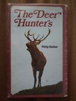 The Deer Hunters - Phillip Holden *Good Hardback*