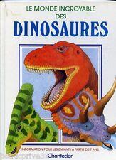 Livre  enfant  d'occasion -  Le monde incroyable des Dinosaures