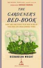 The Gardener's Bed-Book: Short and Long Pieces to Be Read in Bed by Those Who L