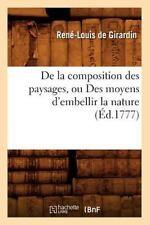 de La Composition Des Paysages, Ou Des Moyens D'Embellir La Nature (A0/00d.1777)