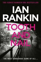 IAN RANKIN _ TOOTH AND NAIL _ AN INSPECTOR REBUS NOVEL _ BRAND NEW _ FREEPOST UK