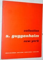 Mathey catalogue EXPOSITION COLLECTION S. GUGGENHEIM NEW YORK 1958 MAD peinture