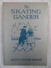 Alice Cooper Bailey THE SKATING GANDER Rainbow Edition Wise-Parslow 1927