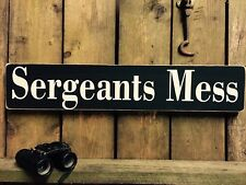 Sergeants Mess  Sign Vintage Style Army RAF Navy Guards SAS Soldier War Gift