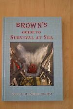 Brown's Guide to Survival at Sea