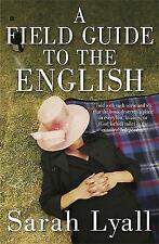 A Field Guide to the English, New, Lyall, Sarah Book