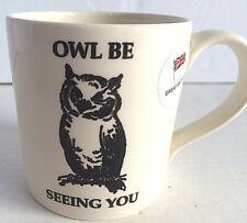Owl Be Seeing You Coffee Tea Cup Made in England Royal Stafford Mug