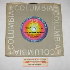 "Carl Smith 7"" 33 HEAR ROCKABILLY Cut Across Shorty COLUMBIA JUKEBOX PRESS ROCKER"