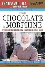 From Chocolate to Morphine: Everything You Need to Know About Mind-Altering Dr..