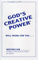 Gods Creative Power Will Work For You: By Charles Capps