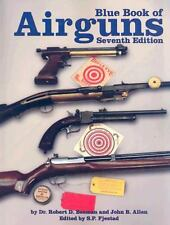 The Blue Book of Airguns 7th Ed Air Gun Guide by John Allen and Robert Beeman