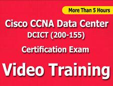 Cisco Ccna Data Center Dcict (200-155) Exam Video Training Tutorials cbt- +5 Hrs