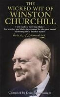 Wicked Wit of Winston Churchill by Dominique Enright Hardcover Brand NEW