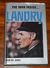 LANDRY THE MAN INSIDE BY BOB ST. JOHN HC DJ 1980 3RD PRINTING