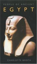 People of Ancient Egypt By Charlotte Booth. 9780752439273