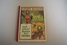 CHERRYBLOSSON and Other Stories by Grimm Blackie & Sons, Ltd Pub. Circa 1910s