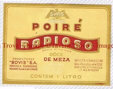 1930s BRASIL S Paulo Vinicola Suzanense Sovis POIRE RADIOSO Wine Liqueur Label