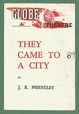 C1943 GLOBE THEATRE PROGRAMME - THEY CAME TO A CITY - GOOGIE WITHERS ETC