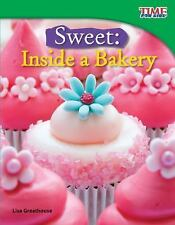 Sweet: Inside a Bakery (Time for Kids Nonfiction Readers)-ExLibrary