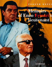 Memoirs Of Enzo Ferrari's Lieutenant - by Franco Gozzi - Book