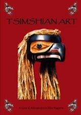 Tsimshian Art by Alessandro E. Jitka Ragana (2014, Paperback)