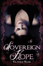 Sovereign Hope: Book One in The Hope Series (Volume 1)