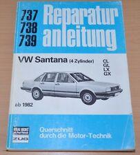 VW Santana 4 Zylinder CL GL LX GX ab 1982 Handbuch Reparaturanleitung B737
