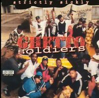 Ghetto Soldiers - Strictly Sickly (Vinyl LP) 1995/2020 NEW SEALED