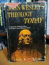 John Wesley's Theology Today 1960 VTG Hardcover by Colin W. Williams First Ed.