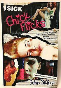 First Edition SICK CHICK FLICKS Screenplays John Skipp Paperback Cemetery Dance