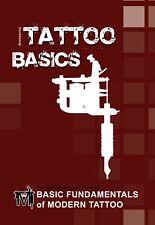 Basic Fundamentals Of Modern Tattoo by C R Jordan