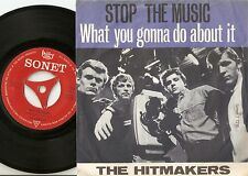 THE HITMAKERS WHAT YOU GONNA DO ABOUT IT & STOP DANISH 45+PS 65 MOD SMALL FACES