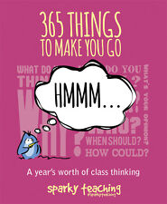 365 Things To Make You Go Hmmm… :A Year's Worth of Class Thinking