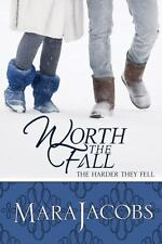 The Worth: Worth the Fall Bk. 3 by Mara Jacobs (2012, Paperback)