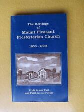 BOOK HERITAGE MOUNT PLEASANT PRESBYTERIAN CHURCH ONTARIO CANADA SIGNED 1830-2003