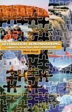 Destination Benchmarking: Concepts, Practices and Operations, , Kozak, Metin, Ex