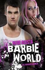 Baby Doll: Barbie World(Baby Doll Series Book 2) by Heidi Acosta (2014,...