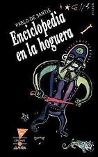 Enciclopedia en la Hoguera by Pablo De Santis (1995, Paperback)