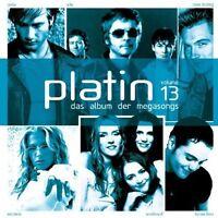 Platin (2002) 13:Herbert Grönemeyer, A-ha, Kylie Minogue, Rosenstolz, N.. [2 CD]